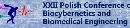 XXII Krajowa Konferencja Biocybernetyki I Inżynierii Biomedycznej