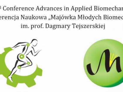 Advances in Applied Biomechanics i Majówka Młodych Biomechaników im. Prof. Dagmary Tejszerskiej